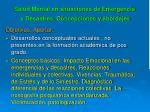 salud mental en situaciones de emergencia y desastres concepciones y abordajes