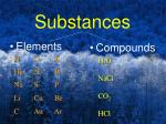 substances