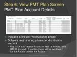 step 6 view pmt plan screen pmt plan account details