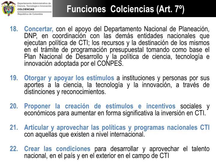 Funciones  Colciencias (Art. 7º)