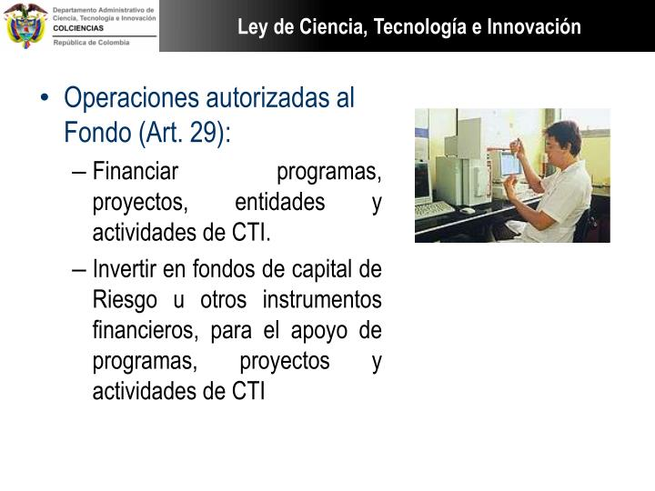 Operaciones autorizadas al Fondo (Art. 29):