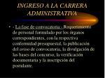ingreso a la carrera administrativa3