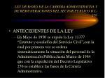 ley de bases de la carrera administrativa y de remuneraciones del sector publico d l 276