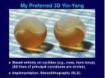 my preferred 3d yin yang