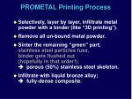 prometal printing process