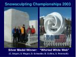 snowsculpting championships 2003