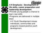 4 h emphasis development of life skills career preparation and leadership development