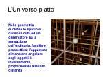 l universo piatto
