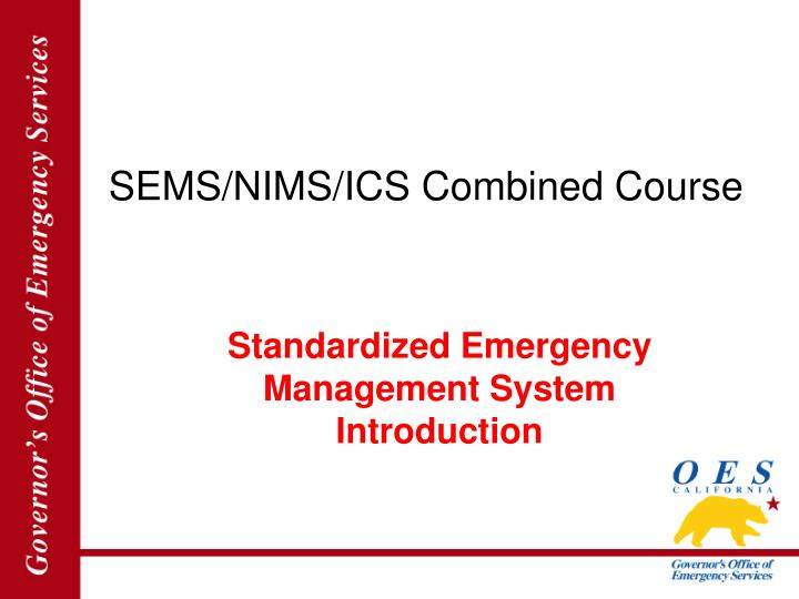 sems nims ics combined course n.