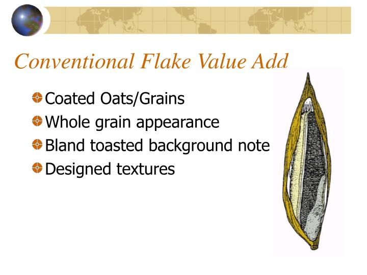 Conventional Flake Value Add