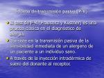 prueba de transmisi n pasiva p k