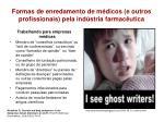 formas de enredamento de m dicos e outros profissionais pela ind stria farmac utica1