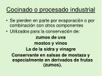 cocinado o procesado industrial