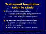 traitement hospitalier selon le stade