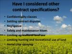 have i considered other contract specifications