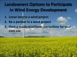 landowners options to participate in wind energy development