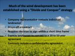 much of the wind development has been established using a divide and conquer strategy