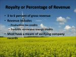 royalty or percentage of revenue