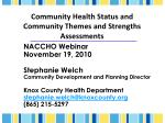community health status and community themes and strengths assessments