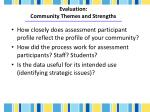 evaluation community themes and strengths