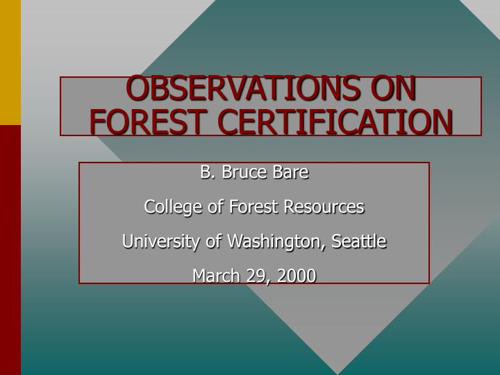 observations on forest certification n.