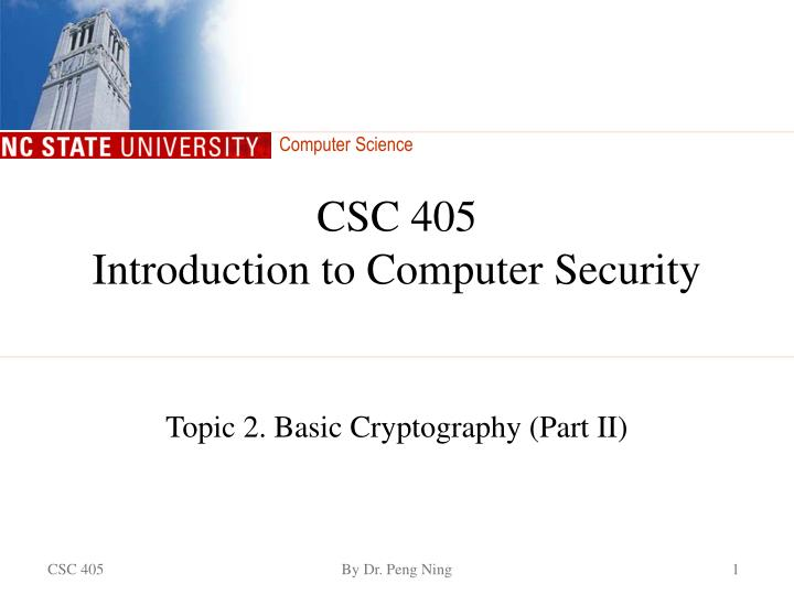 csc 405 introduction to computer security n.