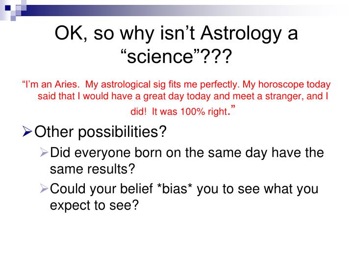 """OK, so why isn't Astrology a """"science""""???"""