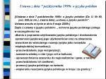 ustawa z dnia 7 pa dziernika 1999r o j zyku polskim