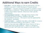 additional ways to earn credits