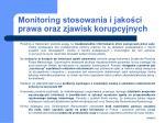 monitoring stosowania i jako ci prawa oraz zjawisk korupcyjnych