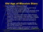 old age of massive stars1