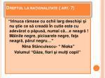 dreptul la na ionalitate art 7