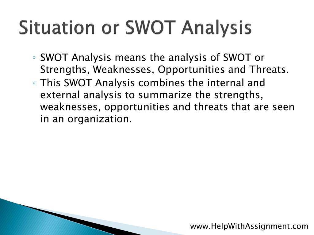 Situation or SWOT Analysis