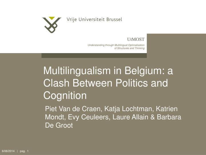 multilingualism in belgium a clash between politics and cognition n.