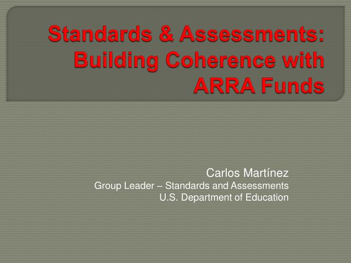 standards assessments building coherence with arra funds n.