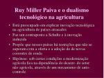 ruy miller paiva e o dualismo tecnol gico na agricultura