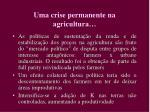 uma crise permanente na agricultura