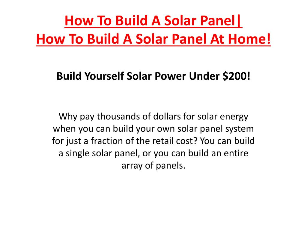 how to build a solar panel how to build a solar panel at home l.