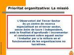 prioritat organitzativa la missi
