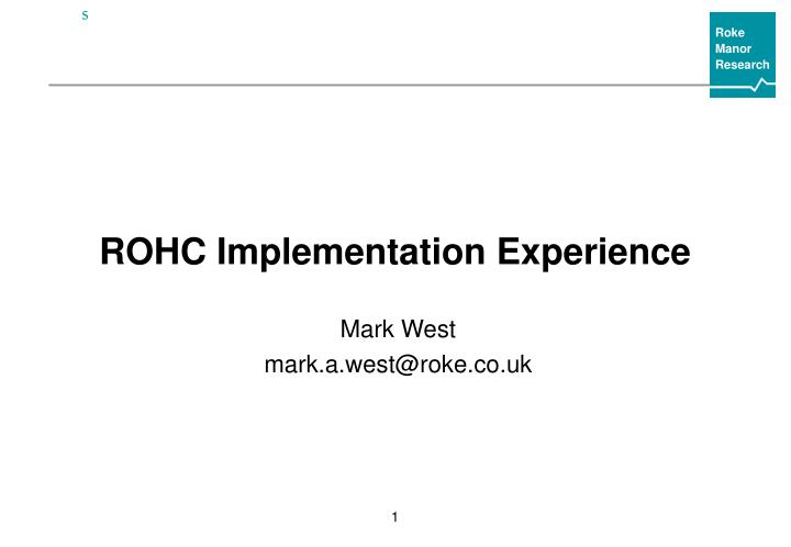 rohc implementation experience n.