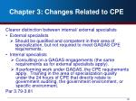 chapter 3 changes related to cpe