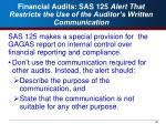 financial audits sas 125 alert that restricts the use of the auditor s written communication