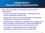 independence documentation requirements