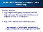 prohibitions related to internal control monitoring