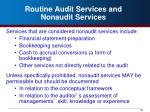 routine audit services and nonaudit services1