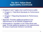 the 2011 yellow book applicability continued