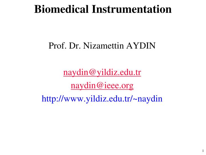 biomedical instrumentation n.