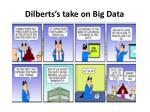 dilberts s take on big data