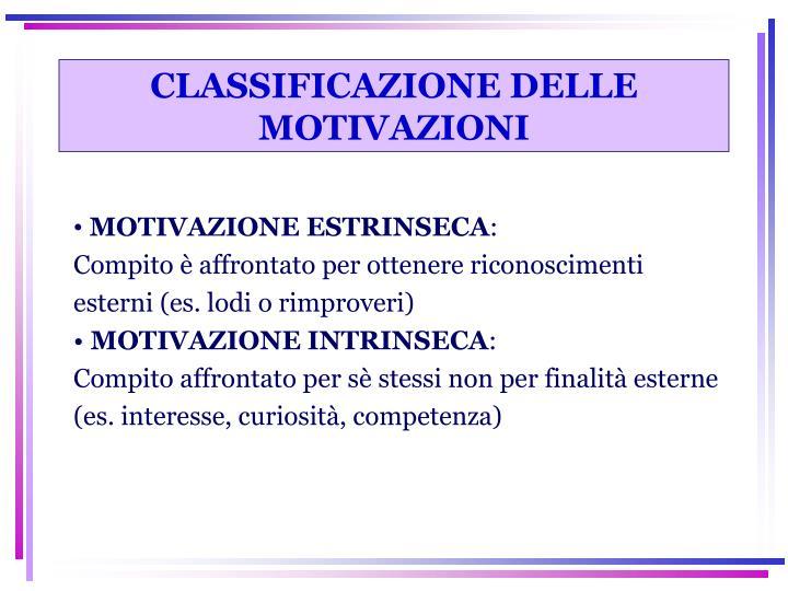 CLASSIFICAZIONE DELLE MOTIVAZIONI