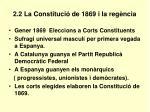2 2 la constituci de 1869 i la reg ncia
